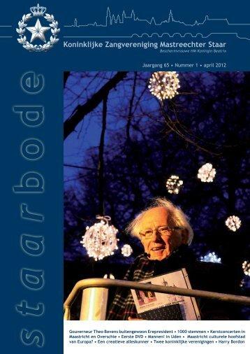 Jaargang 65 • Nummer 1 • april 2012 b o d e - Mastreechter Staar