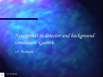 New trends in detector and background simulation: Geant4.