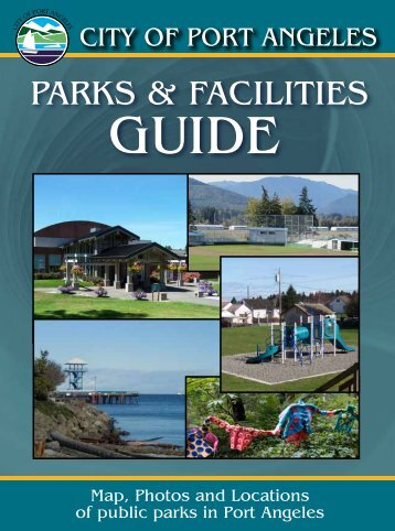 guide parks & facilities - the City of Port Angeles