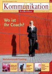 Wo ist Ihr Coach? Wo ist Ihr Coach? - Kommunikation & Seminar