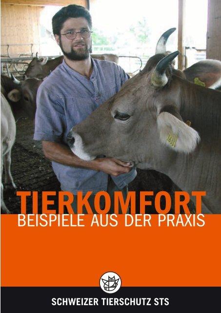 Tierkomfort, Beispiele aus der Praxis - Schweizer Tierschutz STS