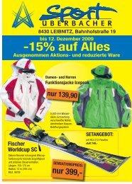 8430 LEIBNITZ, Bahnhofstraße 19 Ski - Sport Überbacher Leibnitz