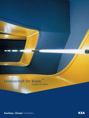 Leidenschaft für Raum (Passion for space) - Koschany + Zimmer ...