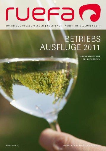 BETRIEBS AUSFLÜGE 2011 - Ruefa