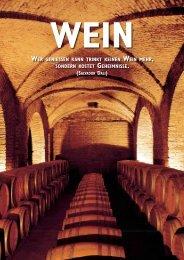 Wer geniessen kann trinkt keinen Wein mehr ... - Der Weinladen