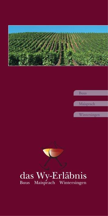 Der Weinführer - das Wy-Erläbnis Buus / Maisprach / Wintersingen
