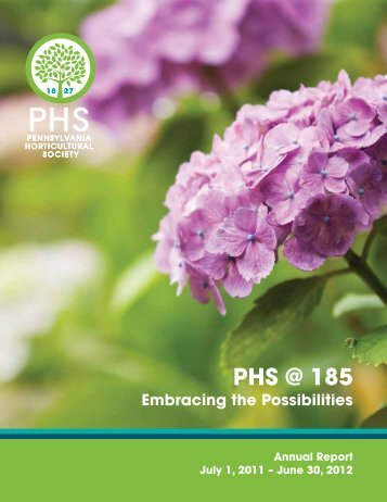 PHS @ 185 - The Pennsylvania Horticultural Society