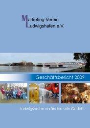 Marketing-Verein Ludwigshafen e.V. Geschäftsbericht 2009
