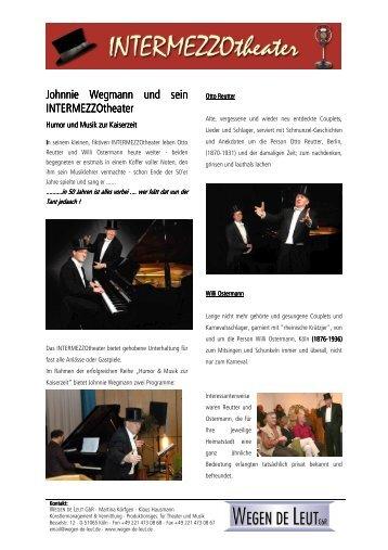 Johnnie Wegmann und sein INTERMEZZOtheater - wegen de leut