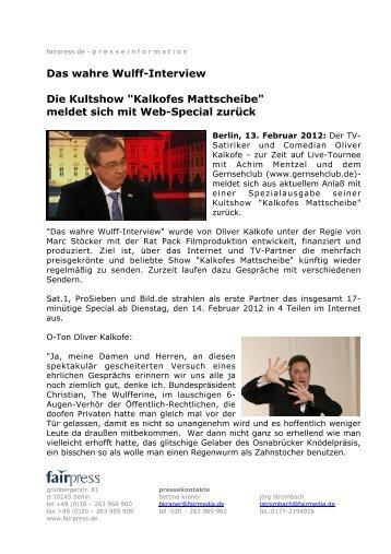 """Das wahre Wulff-Interview Die Kultshow """"Kalkofes Mattscheibe ..."""