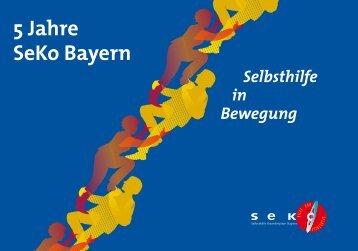 5 Jahre SeKo Bayern - Selbsthilfekoordination Bayern