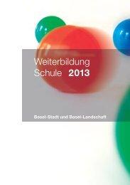 PDF herunterladen - Weiterbildung Schule 2013 Basel-Stadt und ...