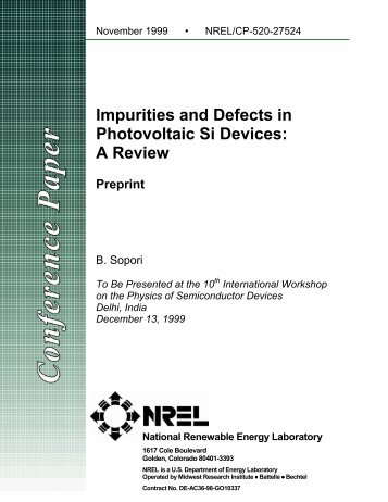 Impurities and Defects in Photovoltaic Si Devices: A Review - NREL