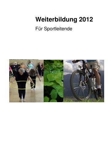 Weiterbildung Sportleitende 2012 - Pro Senectute Solothurn - Pro ...