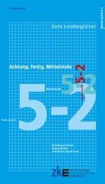 Achtung, fertig, Mittelstufe – Mathematik 5-2 – Dein ... - Verlag ZKM