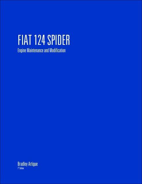 Fiat 124 Spider Engine Maintenance Modification Artigue