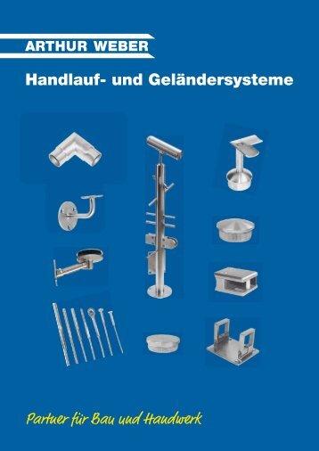 Handlauf- und Geländersysteme Partner für Bau ... - Arthur Weber AG