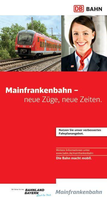 Mainfrankenbahn – neue Züge, neue Zeiten. - Bahn.de