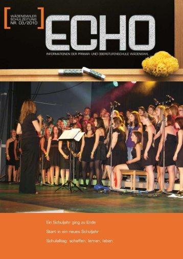 Liebe Leserinnen und Leser ECHO - Oberstufenschule Wädenswil