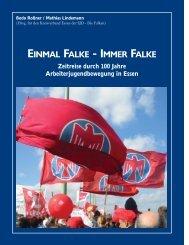 Zeitreise durch 100 Jahre Arbeiterjugendbewegung  ... - Falken Essen