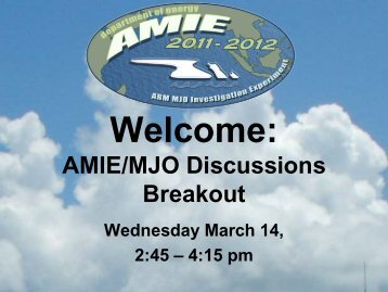 AMIE/MJO Discussions Breakout - Atmospheric System Research