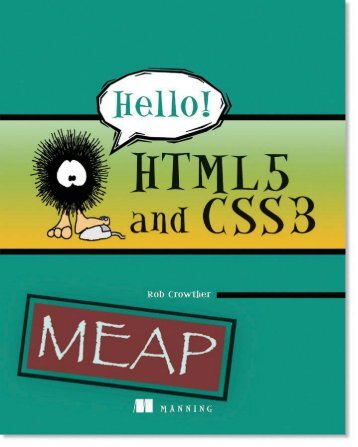 Hello! HTML5 and CSS3 MEAP Chapter 1 - Manning Publications