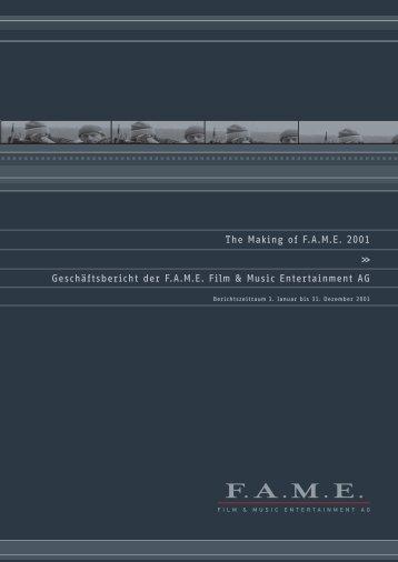 Berichtszeitraum 1. Januar bis 31. Dezember 2001 - FAME AG