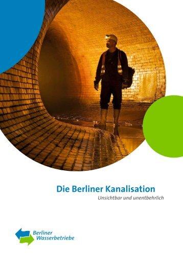Die Berliner Kanalisation (10202,64 KB) - Berliner Wasserbetriebe