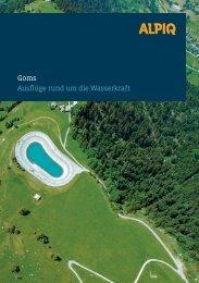 Goms Ausflüge rund um die Wasserkraft - Alpiq