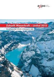 Zukunft Wasserkraft – Linthal 2015 - Axpo