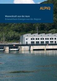 Wasserkraft aus der Aare Erneuerbare Energie aus der Region - Alpiq