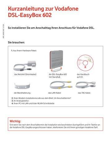 Kurzanleitung zur Vodafone Dsl-Easybox 602