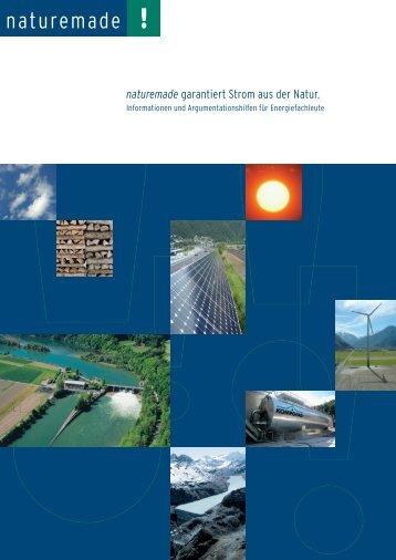 naturemade garantiert Strom aus der Natur.