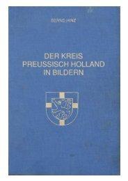DER' KREIS PREUSSISCH HOLLAND IN BILDERN