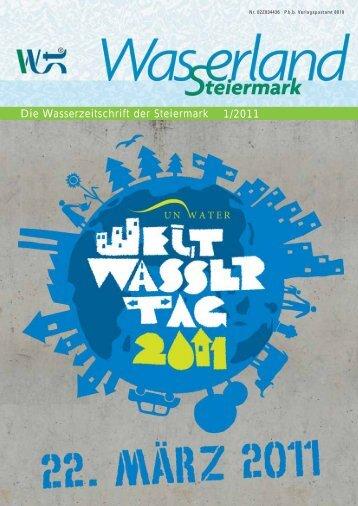 Die Wasserzeitschrift der Steiermark 1/2011 - Wasserland Steiermark