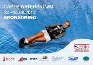 Cable waterski wM 02.–05.08.2012 SPONSORING - Wasserskiclub ...