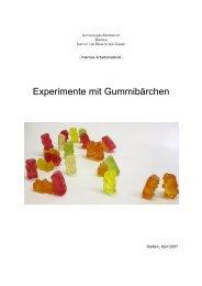 Experimente mit Gummibärchen - Justus-Liebig-Universität Gießen