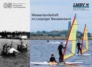 Wasserlandschaft im Leipziger Neuseenland - LMBV