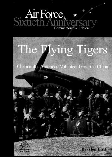 Chennault's American Volunteer Group in - Air Force Historical ...