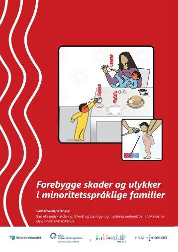 Forebygge skader og ulykker - Oslo universitetssykehus