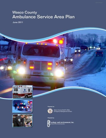 Wasco County, Oregon AMBULANCE SERVICE AREA PLAN