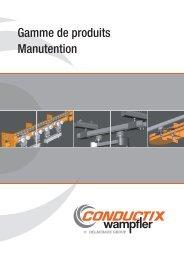 Gamme de produits Manutention - Conductix-Wampfler