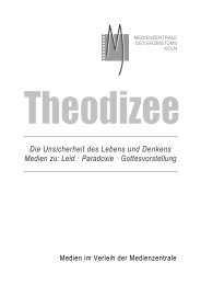 Die Unsicherheit des Lebens und Denkens Medien ... - Erzbistum Köln