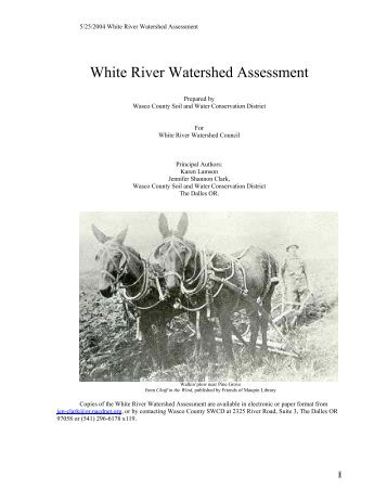 White River Watershed Assessment - Wasco County Soil and Water ...