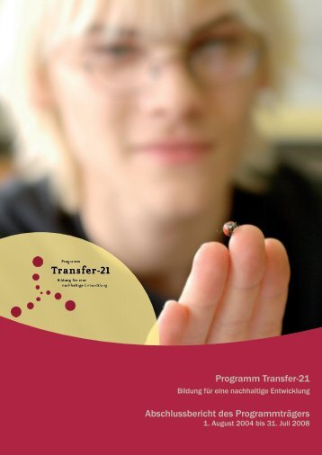 Programm Transfer-21 Abschlussbericht des Programmträgers