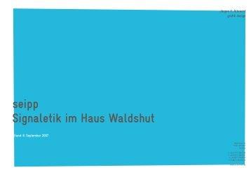 seipp Signaletik im Haus Waldshut - Jürgen X. Albrecht