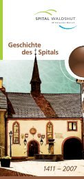 Geschichte des Spitals 1411 – 2007 - Spital Waldshut