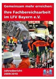Jahresbericht der Facharbeit 2010 - Landesfeuerwehrverband Bayern