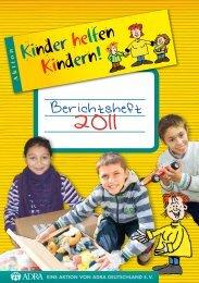 Berichtsheft von 2011 - Kinder helfen Kindern