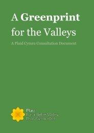 A Greenprint for the Valleys - Plaid Cymru